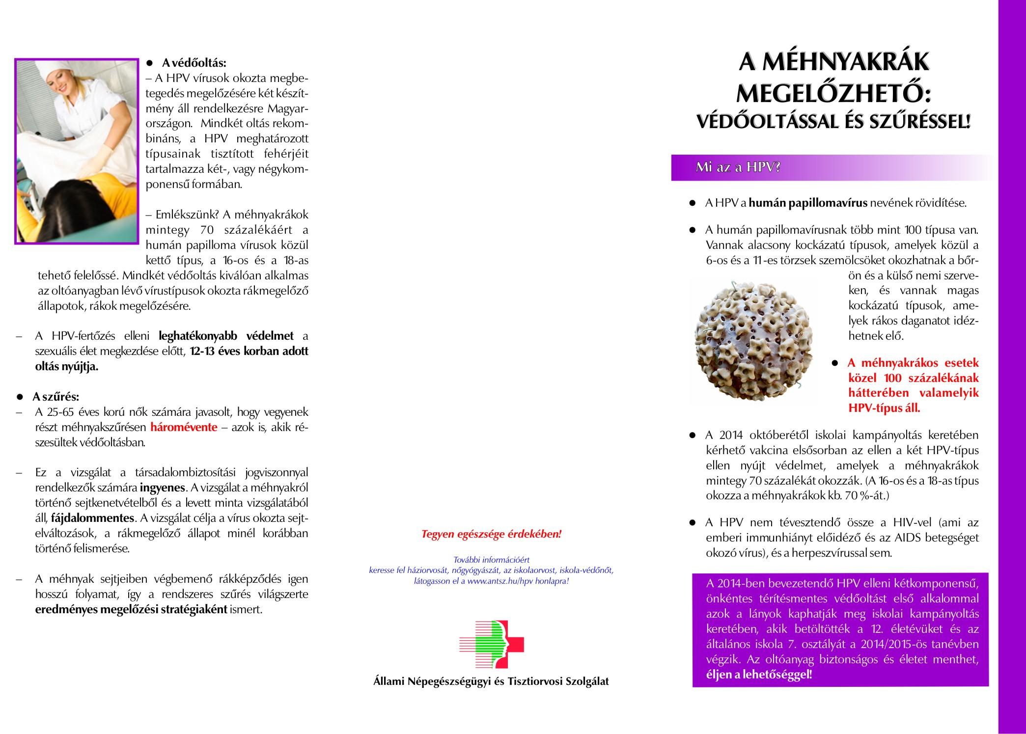 Papillomavírus elleni oltást kell végezni