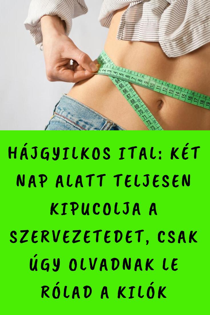 gyors méregtelenítés és fogyókúra)