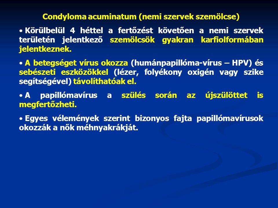 a papillomavírus szemölcsök eltávolítására)