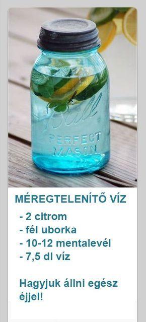 méregtelenítő vizet és citromot)