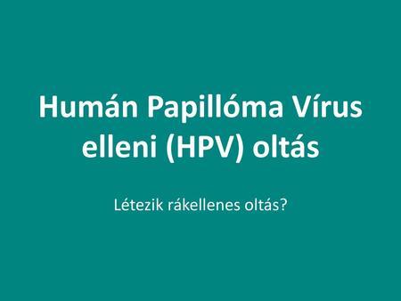 Humán Papillóma Vírus (HPV)
