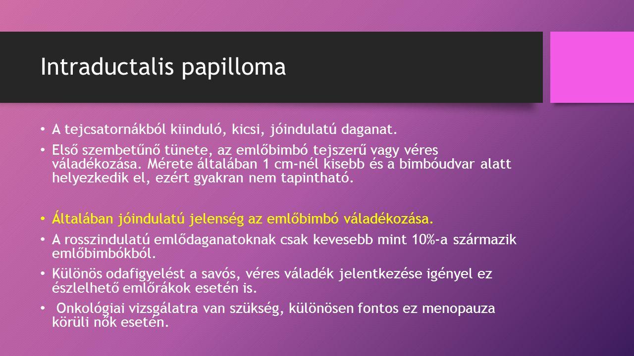 intraductalis papilloma fájdalom)