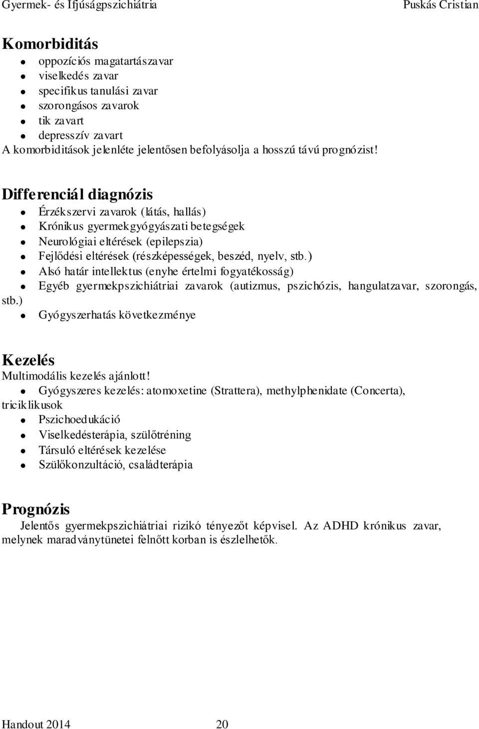 légzési papillomatosis diagnózis