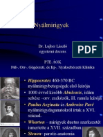 vestibularis papillomatosis váladék)