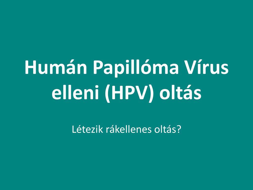 humán papillomavírus vakcina felvétele)